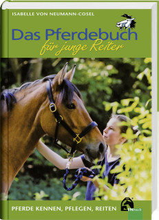 """""""Pferdebuch für junge Reiter"""" von Isabelle von Neumann-Cosel aus dem FNverlag"""